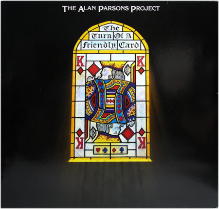 The Alan Parsons Project ‎– The Turn Of A Friendly Card